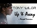 "Tony Valor - ""Up & Away"" ft. Mariah Simmons (Official Music"