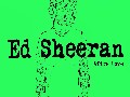 /008706d979-ed-sheeran-afire-love-official