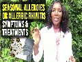 Allergic Rhinitis Symptoms or Seasonal Allergy Symptoms