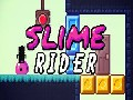 Slime Rider Walkthrough, hacked, cheats