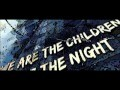 Alex M. vs. Marc van Damme - Children of the Night