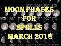 Time To Do Spells Rituals Magic With Moon Phases March 2018
