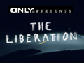 The Liberation ~ Interactive
