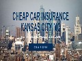 Cheap Car Insurance in Kansas City, MO