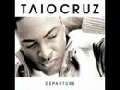 Taio Cruz - Never Gonna Get Us