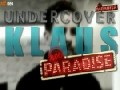 http://www.funsau.com/video/neoparadise-undercover-klaus