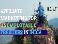/c604ee4aaa-affiliate-marketing-for-unemployable-freshers-in-india