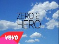 24SE7EN - Zero 2 Hero ft. Dani Vi, Alex Buchanan