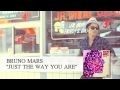 /9fabaf9651-bruno-mars-just-the-way-you-are