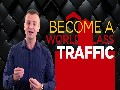 Become A World Class Traffic Expert