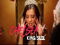 "Chelsea ""King Size"" official music video"