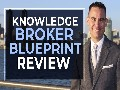 Knowledge Broker Blueprint Review:MUST Know Before Sign Up!