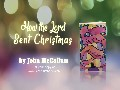 How the Lord Sent Christmas by: John McCallum book trailer