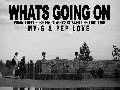 MY-G - Whats Going On ft. Pep Love