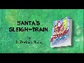 Santa's Sleigh Train by E. Dorinda Shelley Book Trailer