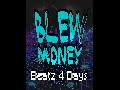 /64ee4d8f51-blew-money-beatz-4-days-official-music-video